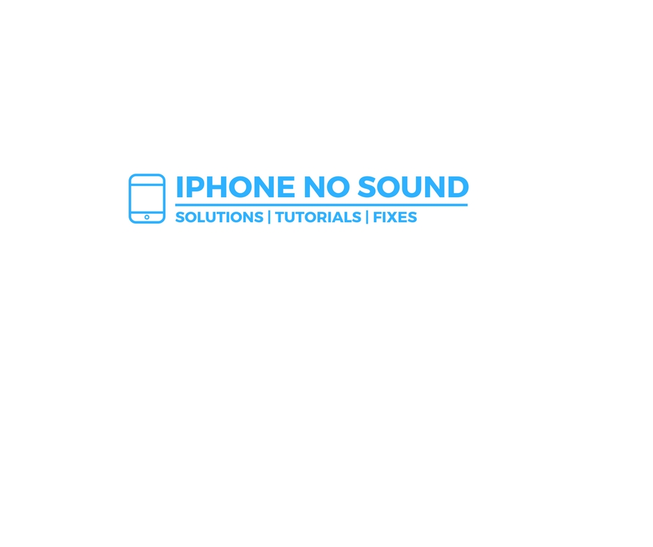 iphone has no sound iphone no sound 15285
